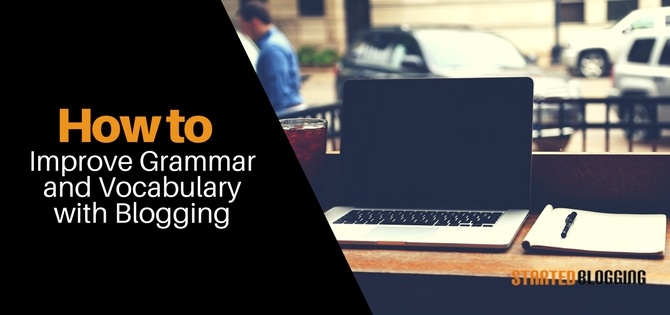 How to Improve Grammar and Vocabulary within a Few Days
