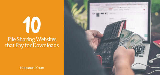 10 File Sharing Websites that Pay for Downloads