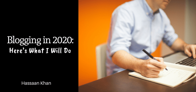 Blogging in 2020: Here's What I Will Do