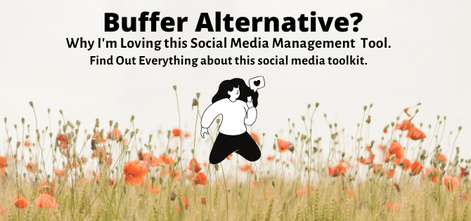 Buffer Alternative: Why I Like This Social Media Tool