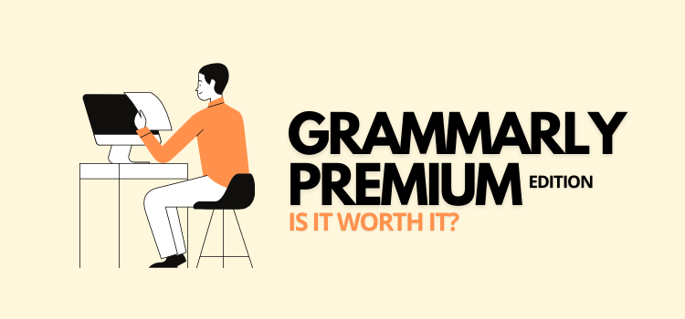 grammarly premium - should you upgrade?