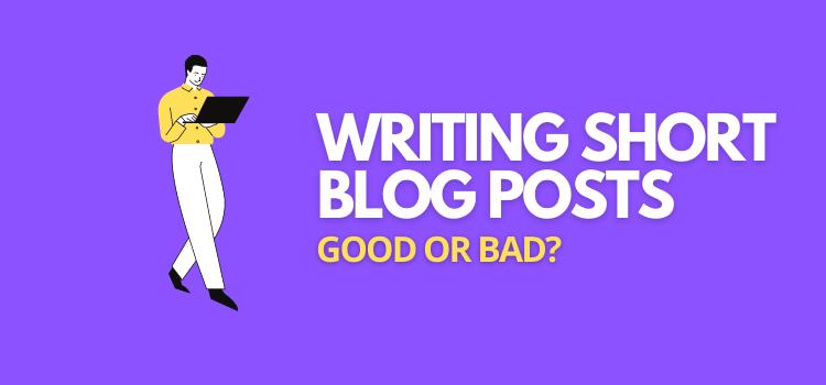 should you write short blog posts
