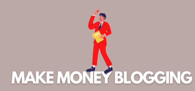 Make Money Blogging Like Pro-bloggers: Here's How