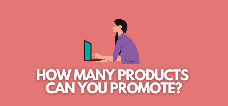 How Many Affiliate Programs Should You Join?